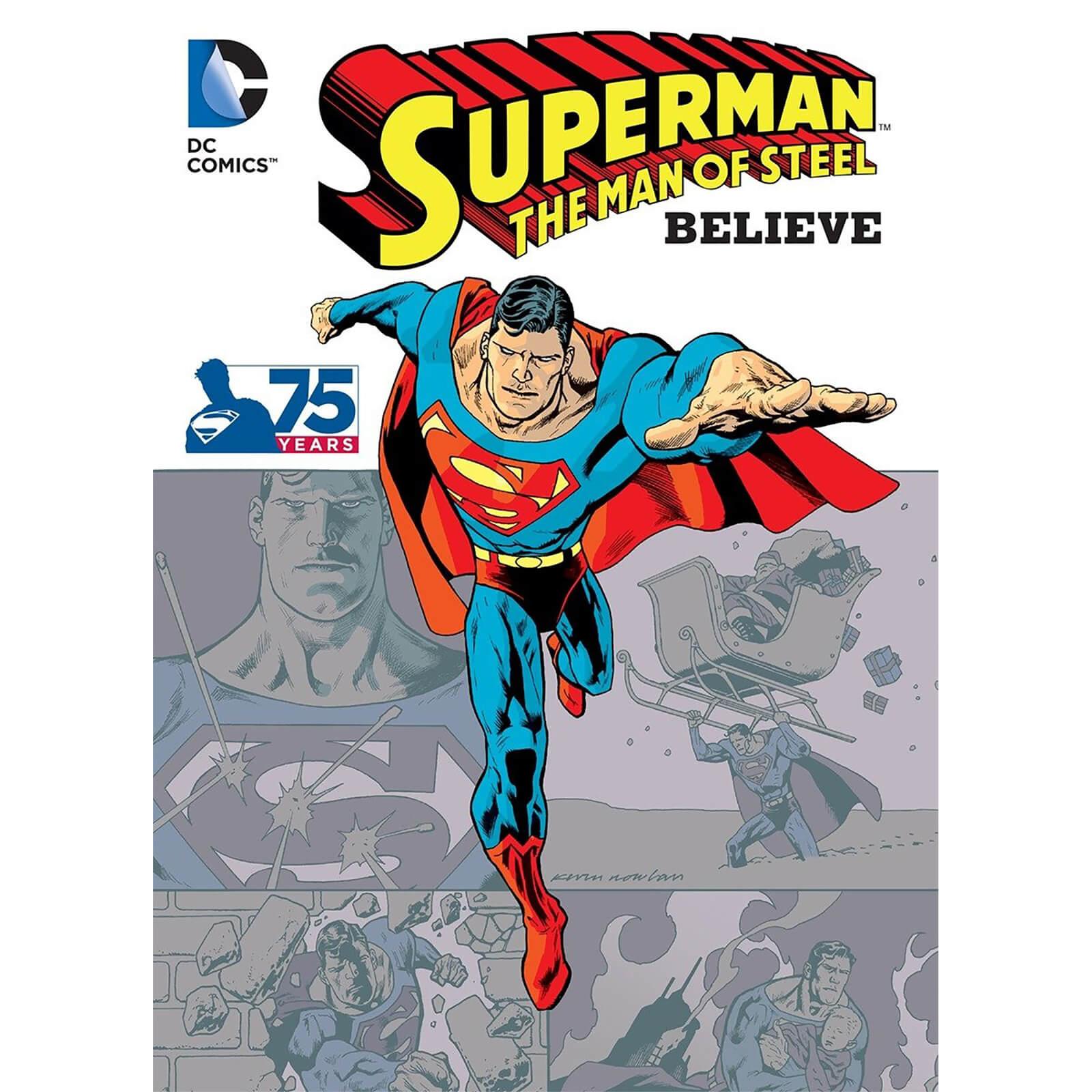 525e879de6 DC Comics Superman The Man of Steel Believe Book Books | Zavvi
