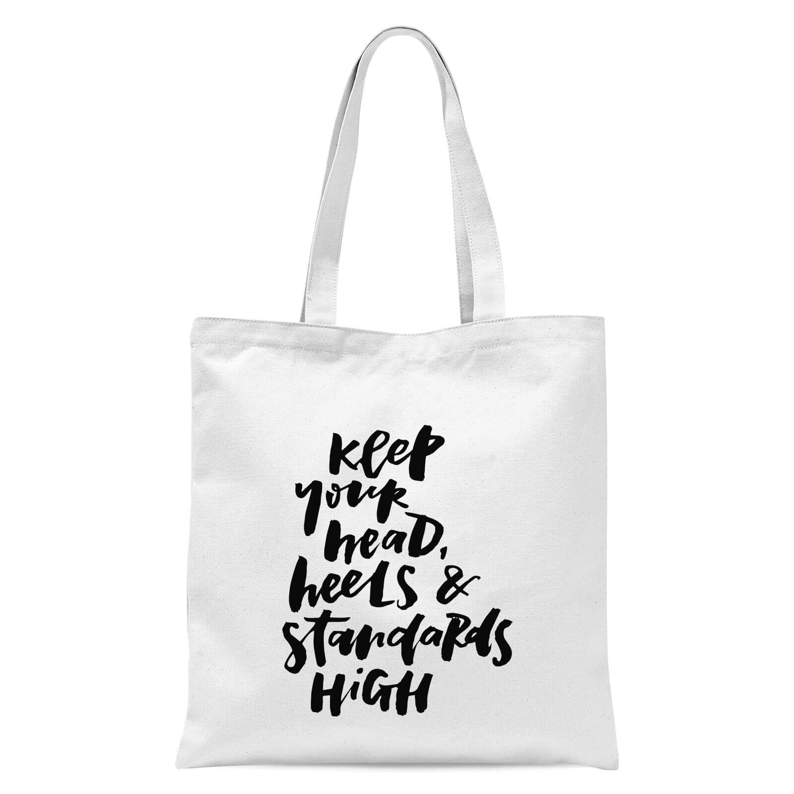 5bb228f195a PlanetA444 Keep Your Head, Heels and Standards High Tote Bag - White
