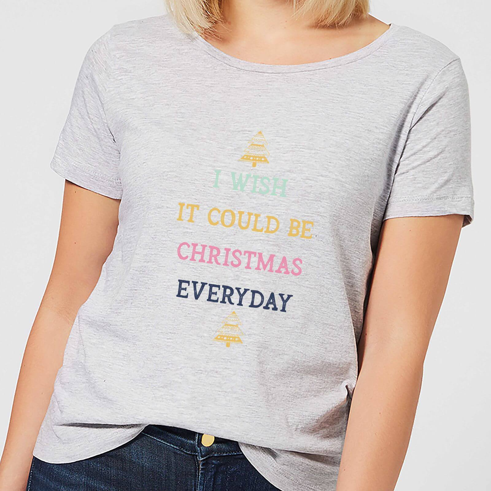 I Wish It Could Be Christmas Everyday Women\'s Christmas T-Shirt ...