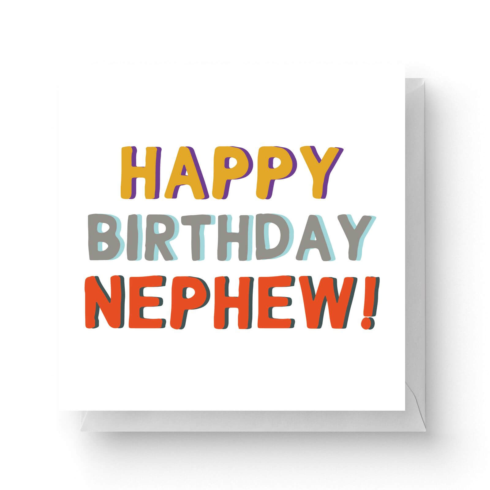 Happy Birthday To My Nephew Square Greetings Card 148cm X