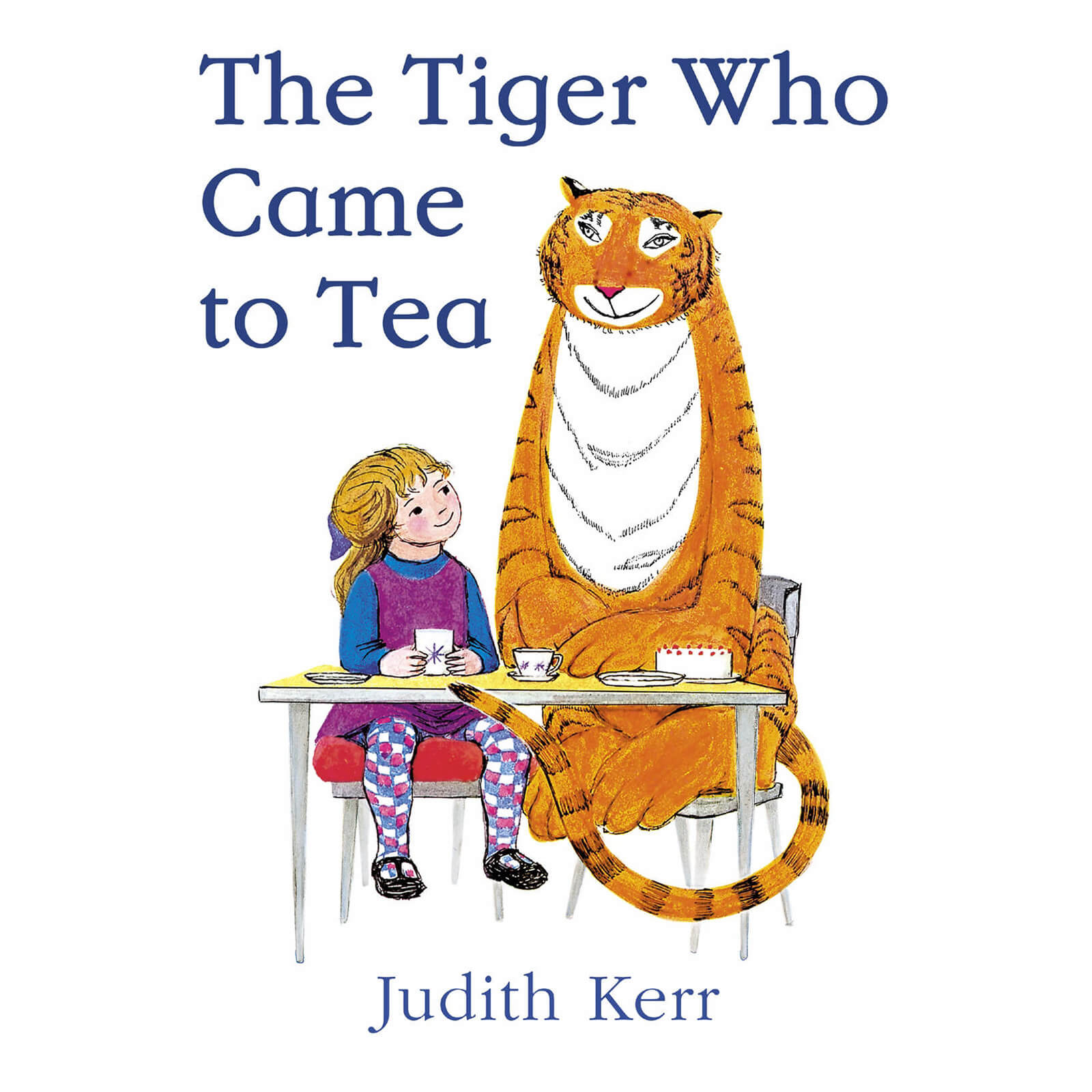 The Tiger Who Came to Tea - Judith Kerr (Paperback)