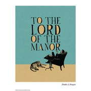 Trinkets and Trumpets Lord of the Manor Print