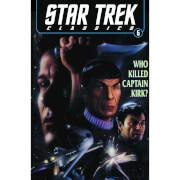 Star Trek Classics: Who Killed Captain Kirk - Volume 5 Graphic Novel