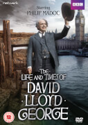 The Life and Times of David Lloyd George: The Complete Series