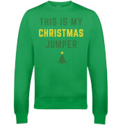 This Is My Christmas Jumper Christmas Sweatshirt - Grün