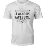 I Wake Up Awesome Slogan T-Shirt - White
