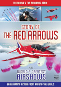 Story Of The Red Arrows: Plus Bonus Worlds Greatest Airshows