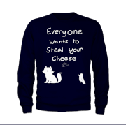 Everybody Wants to Steal Your Cheese Sweater