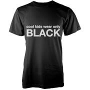 Cool Kids Wear Only Black T-Shirt - Black