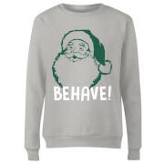 Behave! Women's Sweatshirt - Grey