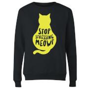 Stop Stressing Meowt Women's Sweatshirt - Black