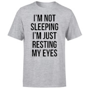 Im not Sleeping Im Resting my Eyes T-Shirt - Grey