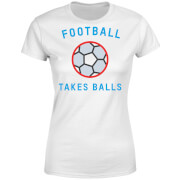 Football Takes Balls Women's T-Shirt - White