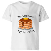 My Little Rascal Did Someone Say Pancakes Kids' T-Shirt - White