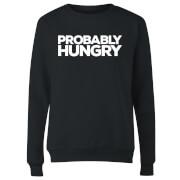 Probably Hungry Women's Sweatshirt - Black