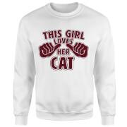 This Girl Loves Her Cat Sweatshirt - White