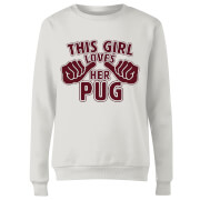 This Girl Loves Her Pug Women's Sweatshirt - White