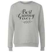 Best Granny Ever Women's Sweatshirt - Grey