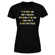 If At First You Don't Succeed Women's T-Shirt - Black