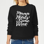Mama Needs Some Wine Women's Sweatshirt - Black