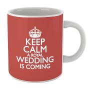 Keep Calm Wedding Coming Mug