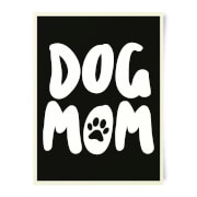 Dog Mom Art Print