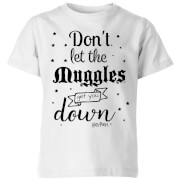 Harry Potter Don't Let The Muggles Get You Down Kinder T-Shirt - Weiß
