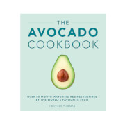 The Avocado Cookbook (Hardback)