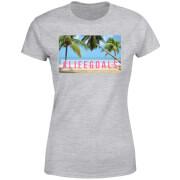 Be My Pretty Life Goals Women's T-Shirt - Grey
