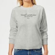 Real Women, Real Nutrition Women's Sweatshirt