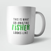 This Is What An Amazing Fisher Looks Like Mug