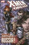 X-men Forever Trade Paperback Vol 03 Come To Mother Russia