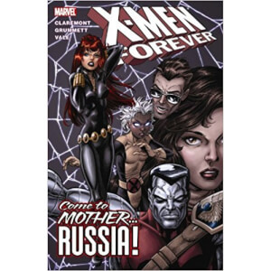 Marvel X-men Forever Trade Paperback Vol 03 Come To Mother Russia