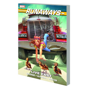 Runaways Live Fast Trade Paperback