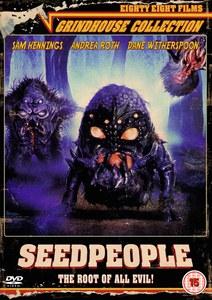 Grindhouse 6: Seedpeople
