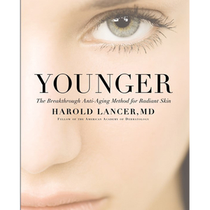 Younger: The Breakthrough Anti-ageing Method for Radiant Skin by Dr. Harold Lancer