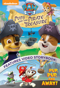 Paw Patrol Pups and The Pirate Treasure