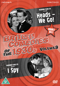 British Comedies of the 1930s Vol.9 (Heads - We Go!/I Spy)