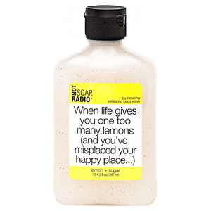 Not Soap Radio When life gives you one too many lemons (and you've misplaced your happy place...) Exfoliating Body Wash 397ml
