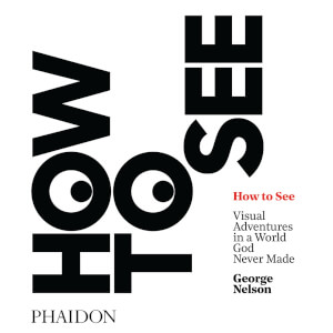 Phaidon Books: How to See