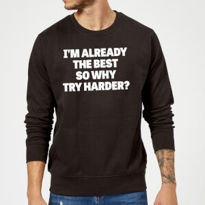 The Best Slogan Sweatshirt - Schwarz