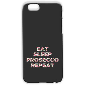Coque Eat Sleep Prosecco Repeat iPhone and Android