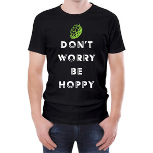Don't Worry Be Hoppy Men's T-Shirt