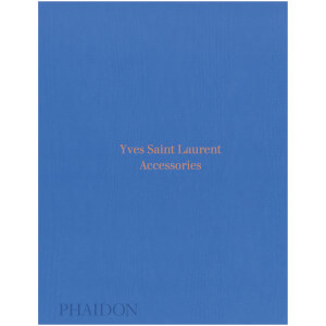Phaidon Books: Yves Saint Laurent Accessories