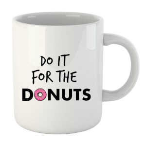Tasse Do it for Donuts