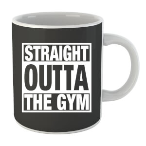 Straight Outta the Gym Mug