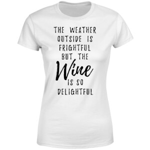 Wine Is So Delightful Women's T-Shirt - White