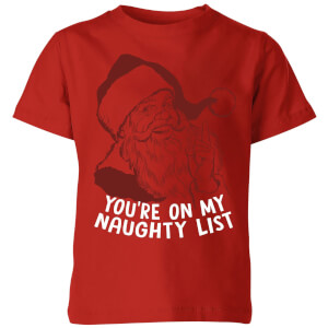 You're On My Naughty List Kids' T-Shirt - Red