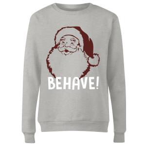 Behave! Women's Sweatshirt - Grey