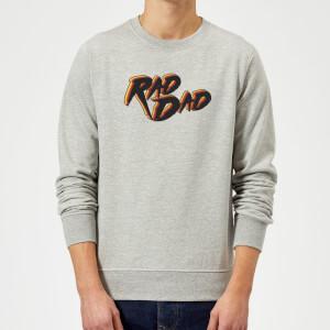 Rad Dad Sweatshirt - Grey